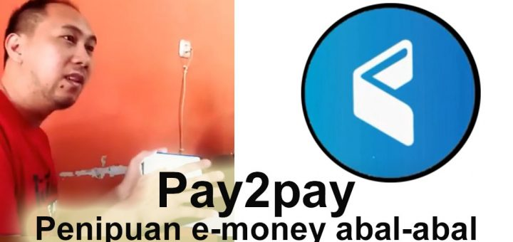 pay2pay penipuan e money